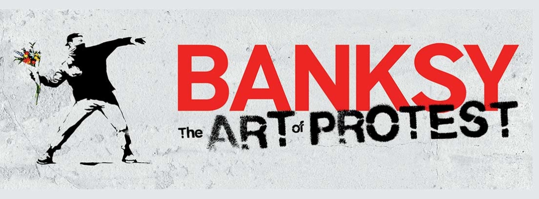 Cartel de la exposición Bansky, The art of protest